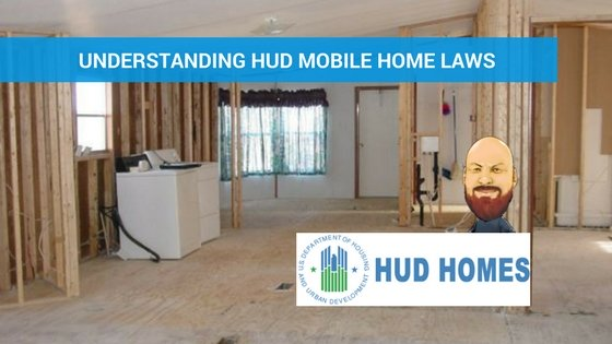What Are Hud Laws Regarding Mobile Homes Us Mobile Home Pros