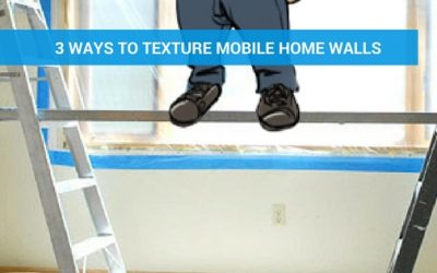 3 Ways to Texture Mobile Home Walls