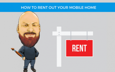 How To Rent Out Your Mobile Home