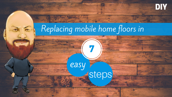 Replacing mobile home floors