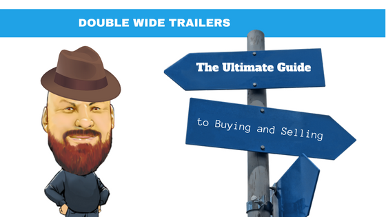 Double Wide Trailer – The Ultimate Guide to Buying and Selling