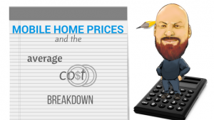 Mobile Home Prices And The Average Cost Breakdown
