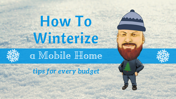 How To Winterize A Mobile Home Feature Image