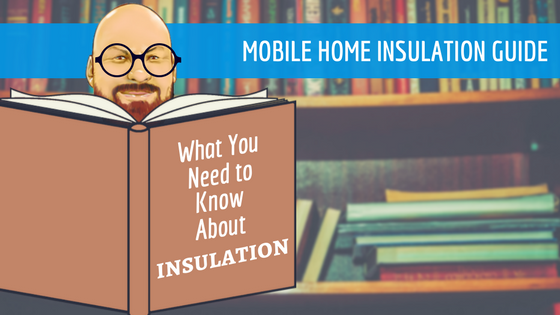 Mobile Home Insulation Feature Image