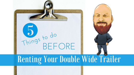Renting Your Double Wide Trailer Feature Image