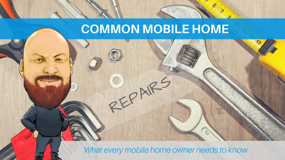 Common mobile home repairs