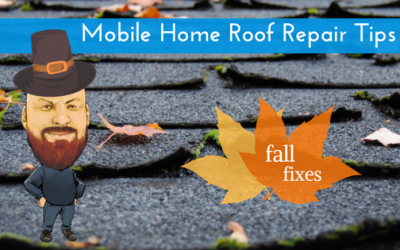 Mobile Home Roof Repair Tips: We've Got You Covered This Winter