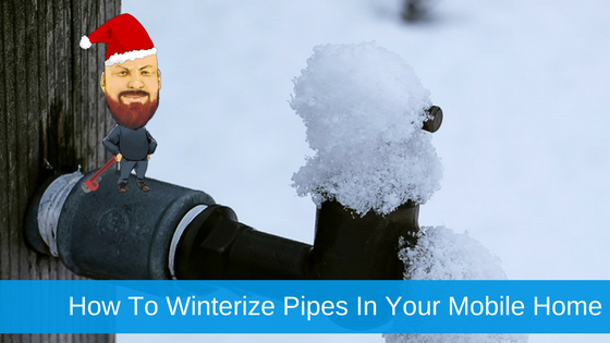 How To Winterize Pipes in Your Mobile Home & Keep Them From Freezing
