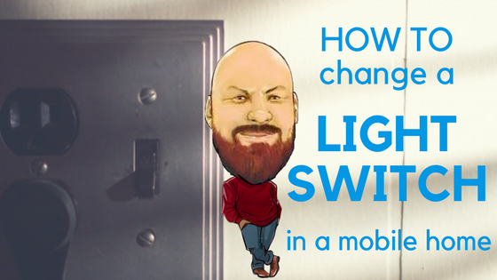 How To Change A Light Switch In A Mobile Home Feature Image
