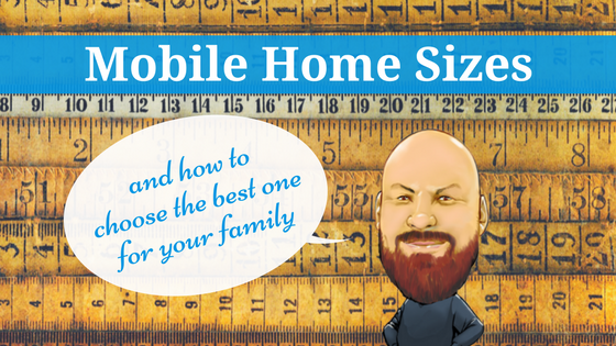 Mobile Home Sizes   Featured Image