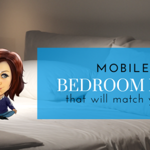 Mobile Home Bedroom Ideas That Will Match Your Style