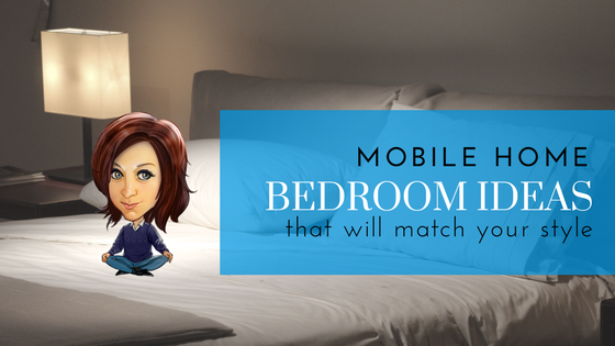 Mobile Home Bedroom Ideas - Featured Image