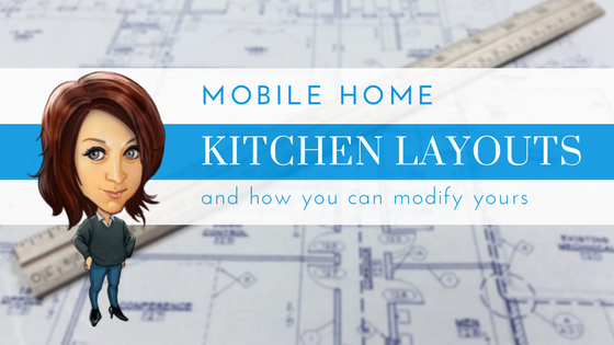 Mobile Home Kitchen Layouts - Featured Image