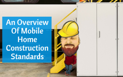 An Overview Of Mobile Home Construction Standards