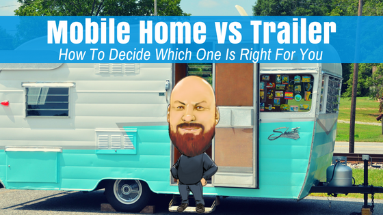 Mobile home vs trailer how to decide which one is right for you - Manufactured vs mobile home ...