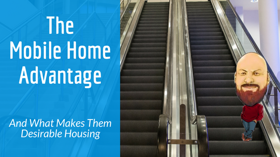 The Mobile Home Advantage What Makes Them Desirable Housing