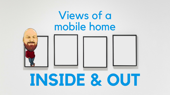 "Featured Image for ""Views Of A Mobile Home Inside And Out"" blog post"