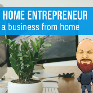 Mobile Home Entrepreneur | Starting A Business From Home
