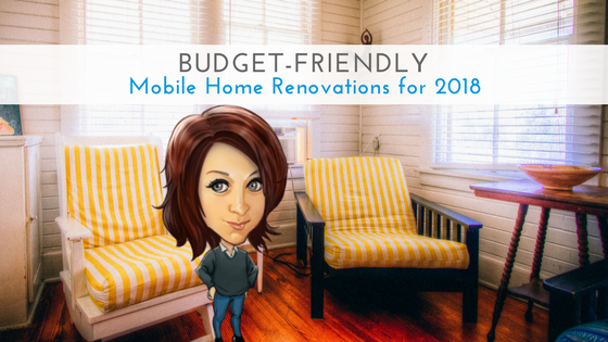 "Featured Image for ""Budget-Friendly Mobile Home Renovations for 2018"" blog post"