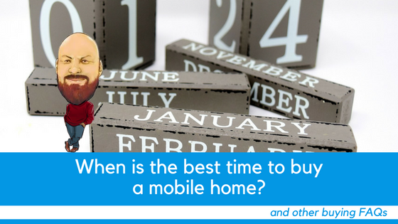 "Featured Image for ""When Is The Best Time To Buy A Mobile Home And Other Buying FAQs"" blog post"