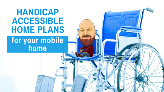 "Featured Image for ""Handicap Accessible Home Plans For Your Mobile Home"" blog post"