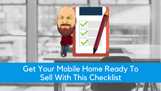 "Featured image for ""Get Your Mobile Home Ready To Sell With This Checklist"" blog post"