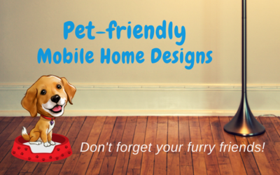 Us mobile home pro blog diy investing selling tips and for Pet friendly house plans