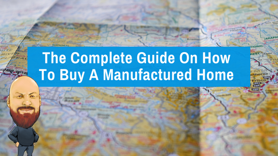 "Featured image for ""The Complete Guide On How To Buy A Manufactured Home"" blog post"