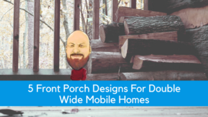 "Featured image for ""5 Front Porch Designs For Double Wide Mobile Homes"" blog post"