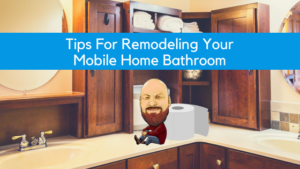 "Featured image for ""Tips For Remodeling Your Mobile Home Bathroom"" blog post"