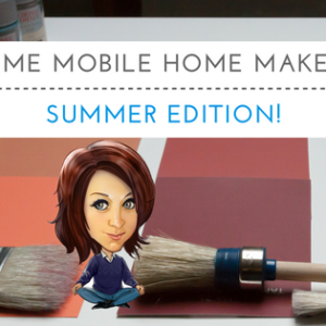 Extreme Mobile Home Makeover | Summer Edition!