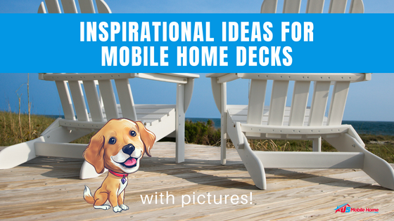 "Featured image for ""Inspirational Ideas For Mobile Home Decks With Pictures!"" blog post"