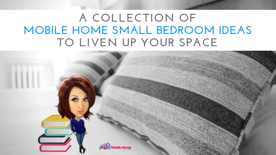 "Featured image for ""A Collection Of Mobile Home Small Bedroom Ideas To Liven Up Your Space"" blog post"