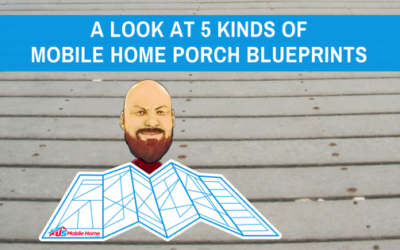 A Look At 5 Kinds Of Mobile Home Porch Blueprints