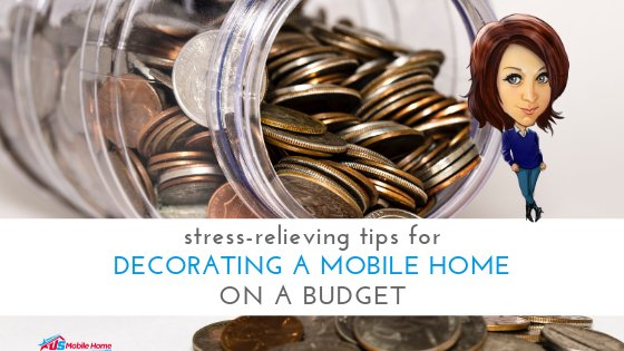 "Featured image for ""Stress-Relieving Tips For Decorating A Mobile Home On A Budget"" blog post"