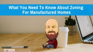 "Featured image for ""What You Need To Know About Zoning For Manufactured Homes"" blog post"