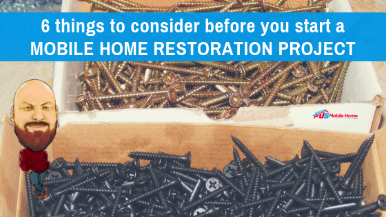 "Featured image for ""6 Things To Consider Before You Start A Mobile Home Restoration Project"" blog post"