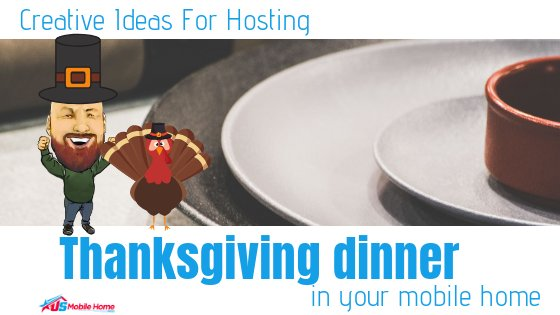 "Featured image for ""Creative Ideas For Hosting Thanksgiving Dinner In Your Mobile Home"" blog post"