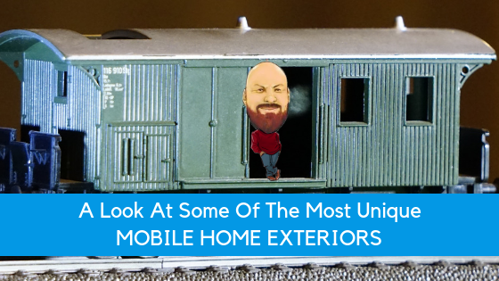 A Look At Some Of The Most Unique Mobile Home Exteriors