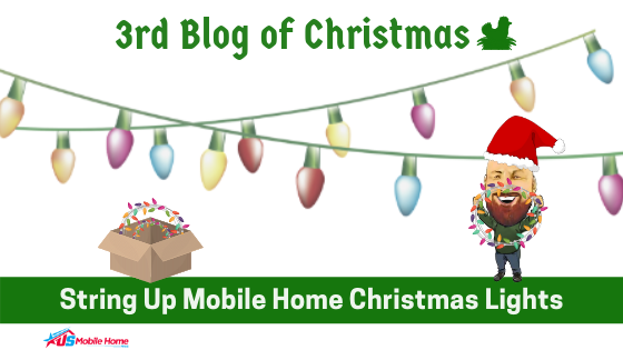 "Featured image for ""3rd Blog Of Christmas: String Up Mobile Home Christmas Lights"" blog post"