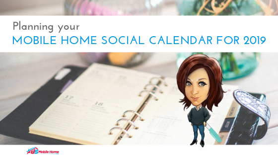 Planning Your Mobile Home Social Calendar For 2019
