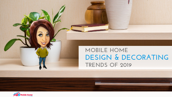 "Featured image for ""Mobile Home Design & Decorating Trends Of 2019"" blog post"