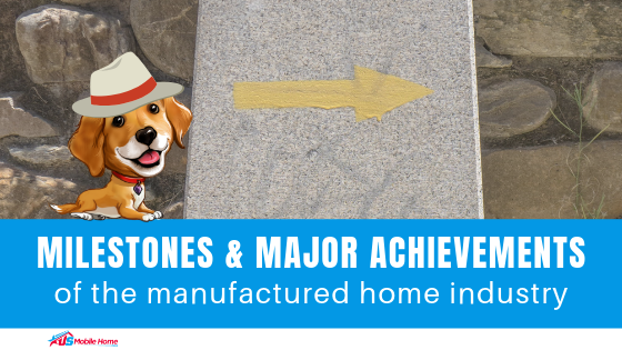 "Featured image for ""Milestones And Major Achievements Of The Manufactured Home Industry"" blog post"
