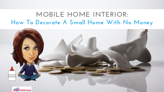 "Featured image for ""Mobile Home Interior: How To Decorate A Small Home With No Money"" blog post"