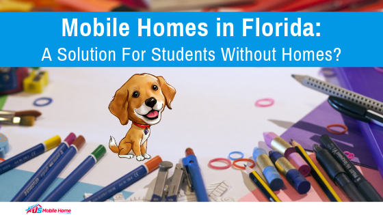 "Featured image for ""Mobile Homes In Florida: A Solution For Students Without Homes?"" blog post"
