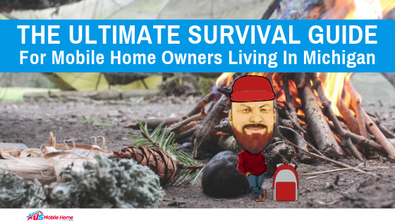 "Featured image for ""The Ultimate Survival Guide For Mobile Home Owners Living In Michigan"" blog post"