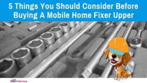 "Featured image for ""5 Things You Should Consider Before Buying A Mobile Home Fixer Upper"" blog post"
