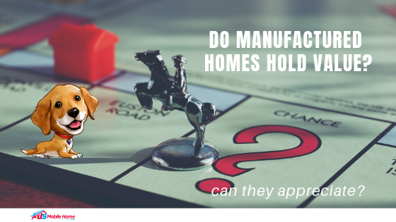 "Featured image for ""Do Manufactured Homes Hold Value? Can They Appreciate?"" blog post"