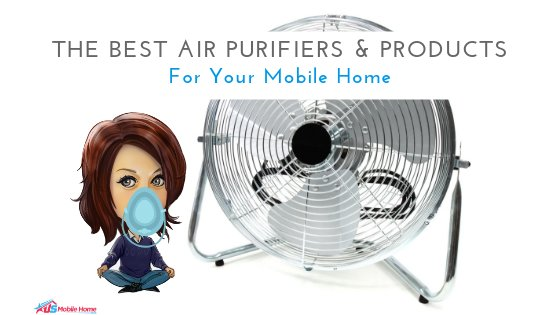 "Featured image for ""The Best Air Purifiers & Products For Your Mobile Home"" blog post"
