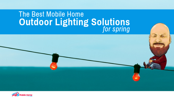 "Featured image for ""The Best Mobile Home Outdoor Lighting Solutions For Spring"" blog post"
